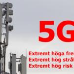 5G ett oetiskt olagligt experiment med människors liv och hälsa