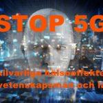Stoppa 5G – Över 180 vetenskapsmän och läkare varnar för allvarliga hälsorisker